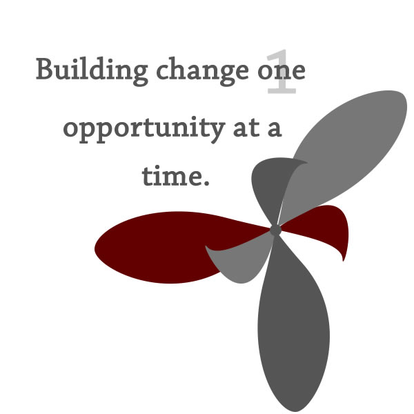Building change one opportunity at a time.